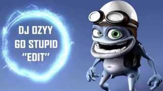 Go Stupid! - DJ BL3ND, Ido B & Zooki [[Dj OzYy Edit]]