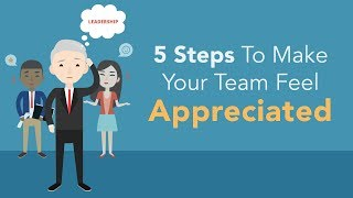 5 Steps To Make Your Team Feel Appreciated | Brian Tracy
