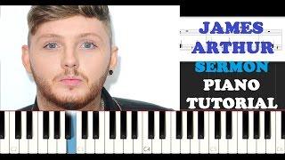 James Arthur - Sermon (Piano Tutorial + FREE PIANO SHEET)
