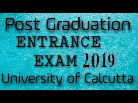 Post Graduation Entrance Exam'2019 of University of Calcutta