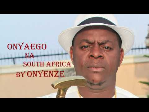 Download Onya Ego Na South Africa    Latest Song by Onyenze
