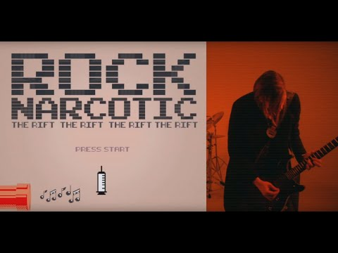 """The Rift   - """"Rock Narcotic"""" Official Music Video"""