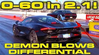 0-60 MPH in 2.1 Seconds in McLaren 720S vs Demon that Blows Differential