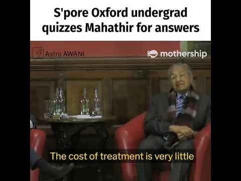 S'pore Oxford undergrad quizzes Mahathir for answers