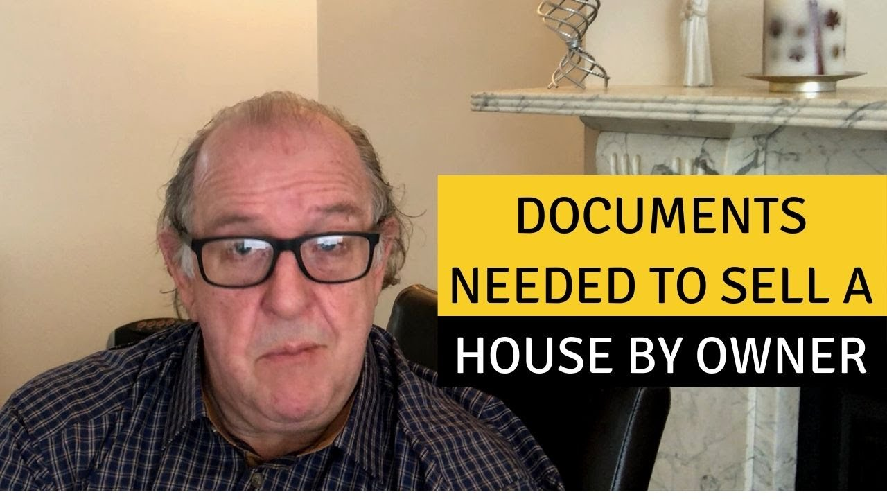 Documents needed to sell a house by owner