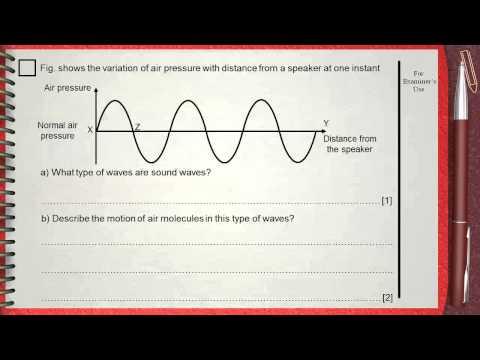 Q 03 ....L1 (Sound Waves) .... Ch 5 Waves IGCSE past papers ..... (longitudinal sound waves)
