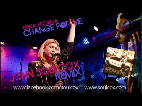 Erika Fecova - Change For Me (John Soulcox Remix)