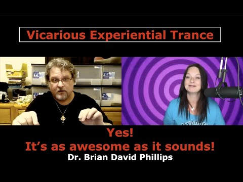 "Vicarious Experiential Trance Process-Dr Brian David Phillips ""Trances in the Sheets"" with Kaz Riley from YouTube · Duration:  1 hour 18 minutes 19 seconds"