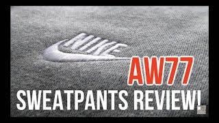 Nike AW77 Sweatpants Review