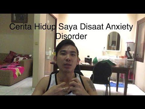 Kecemasan atau cemas dan Cara penyembuhan anxiety disorder,panic disorder dan yang lain nya..