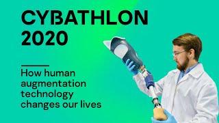 CYBATHLON 2020: How human augmentation technology changes our lives