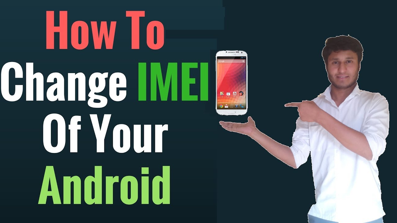 How To Change Imei Number Android Hacking Youtube