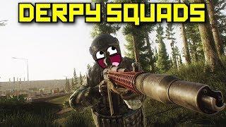 Derpy Squads - Escape From Tarkov