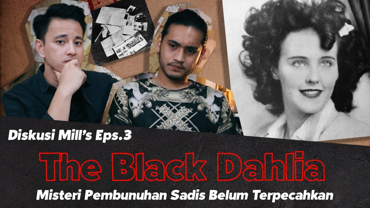 #3 Diskusi Mills The Black Dahlia