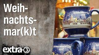 """Realer Irrsinn: Weihnachtsmarkt ohne """"k"""""""