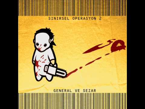 General & Sezar - Sana Rahat Yok