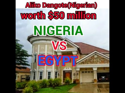 Nigeria vs Egypt  finest mansion and their worth