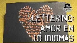 Lettering para San Valentín con rotuladores metalizados: AMOR en 10 idiomas