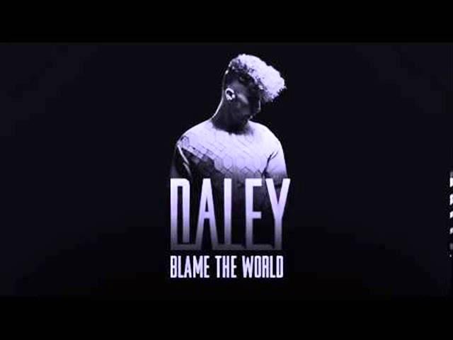 daley-blame-the-world-lyrics-daley-jackson