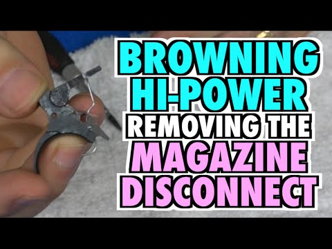 Browning Hi-Power: Removing the Magazine Disconnect