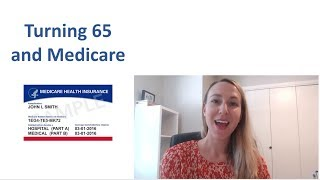 Turning 65 and Medİcare | Medicare Basics and Plan Choices