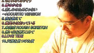 マニアックな①⑥⑦⑩はこの頃の鳥山雄司さんの音が好きなので.