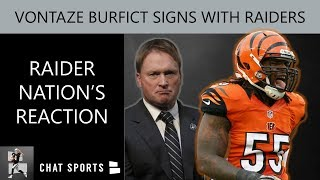 Vontaze Burfict Signs With Oakland Raiders In NFL Free Agency - How Did Raider Nation React?