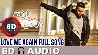 Love Me Again || 8D AUDIO || Nannaku Prematho || Jr Ntr, Rakul Preet Singh