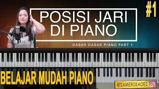POSISI JARI  YANG BENAR PADA PIANO - DASAR DASAR PIANO 1 MP3
