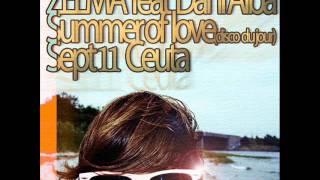 Zelma ft Dani Alba Summer  of Love disco du yourSept11Ceuta