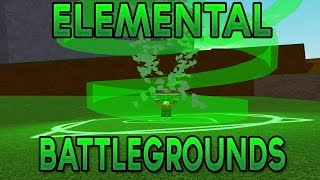 Roblox: Elemental Battlegrounds | NEW ELEMENTAL WARS!!!