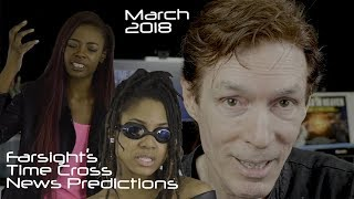 Remote Viewing March 2018, Plus January 2018 Farsight Results
