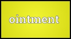 Ointment Meaning