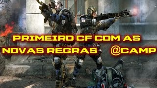 Warface Brasil - Primeiro Cf usando a nova regra @camp/ *DeadSpacE* vs SEX.ON.THE.BEACH