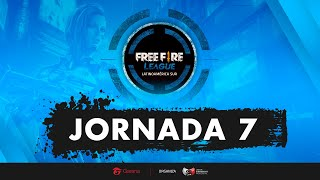 FREE FIRE LEAGUE - LAS - JORNADA 7