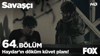 Haydar Bozkurt'un döküm küvet planı! Savaşçı 64. Bölüm