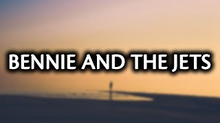 Logic, Elton John & P!nk - Bennie And The Jets (Lyrics / Lyric Video) (2018 Version)