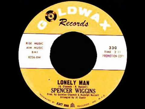 Spencer Wiggins Lonely man - YouTube