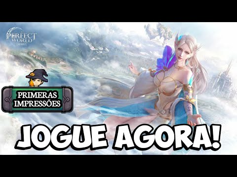 JOGUE AGORA! JÁ DISPONÍVEL NA PLAY BR! Perfect World Mobile MMORPG GAMEPLAY ANDROID DOWNLOAD