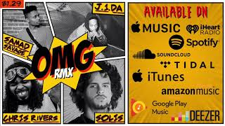 Samad Savage - OMG [feat. Chris Rivers, J1da & Solis] [Remix] (Official Audio)