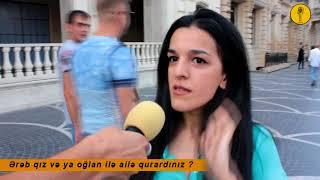 Ərəb qız və ya oğlan ilə ailə qurardınız ? Sorğu