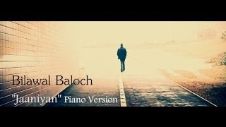 Bilawal Baloch - Jaaniyan (Official Slow Version)