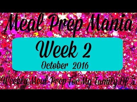 Meal Prep Mania | Week 2 | October 2016
