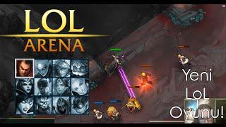 LoL Arena  |  Türkçe Oynanış  | Yeni LoL Yetenek Oyunu