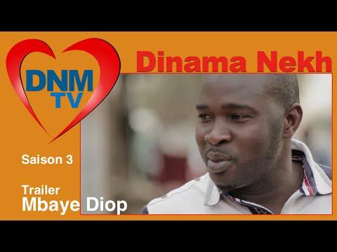 Dinama Nekh - saison 3 : retrouvez Mbaye Diop mardi 2 août - Dinama Nekh