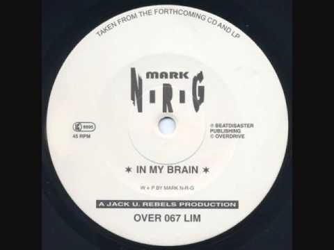 Mark N-R-G - In My Brain