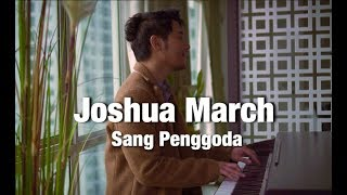 Joshua March Sang Penggoda