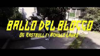 Смотреть клип Og Eastbull - Ballo Del Blocco Feat. Achille Lauro
