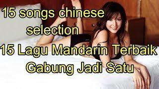 15 Lagu Mandarin Terbaik Gabung Jadi Satu