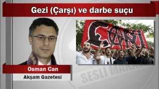 Osman Can : Gezi (Çarşı) ve darbe suçu
